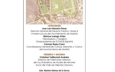 Club de Debates Urbanos. Prado-Retiro. Madrid en el Patrimonio Mundial