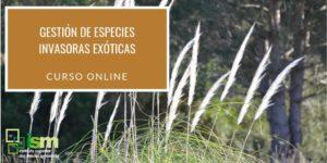 """Curso online ISM """"Gestión de especies exóticas invasoras"""""""