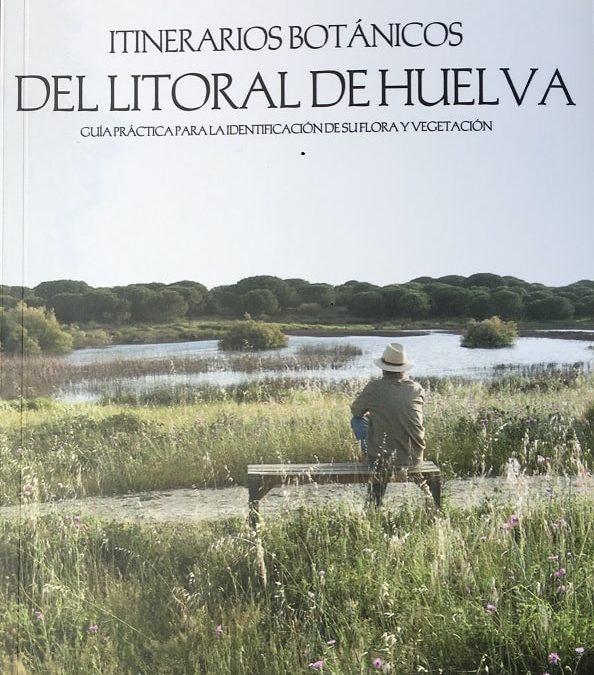 Itinerarios Botánicos del Litoral de Huelva-Miguel Díaz Morant